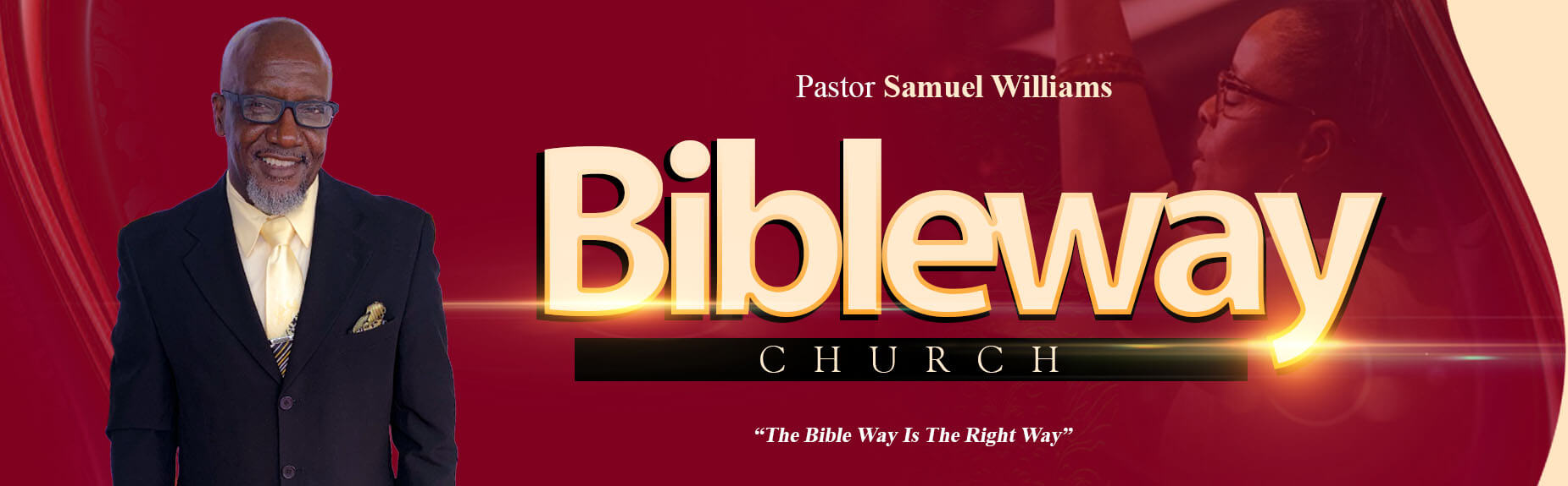 Bibleway Apostolic Church Banner